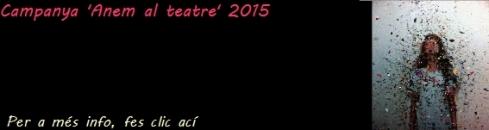 campanya anem al teatre